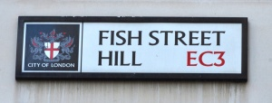 FIsh Street Hill EC3